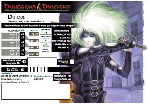 Drox - Changeling Assassino 6º Nível - D&D 4e - Eberron