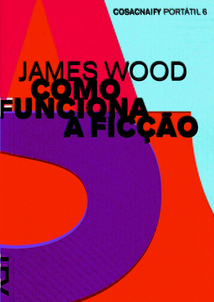 como_funciona_a_ficcao_james_wood