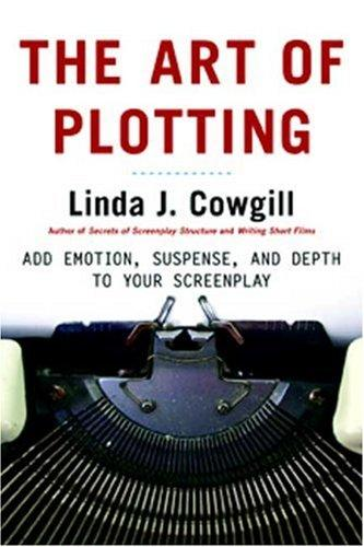 Art of Plotting, The - Linda J Cowgill