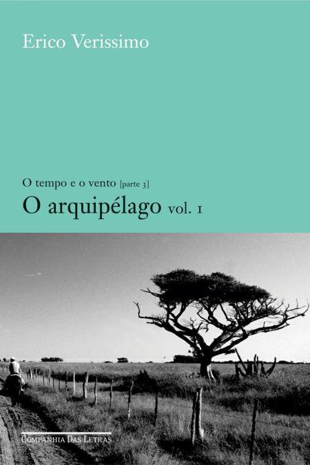 O Tempo e o Vento: Arquipélago Vol. 1