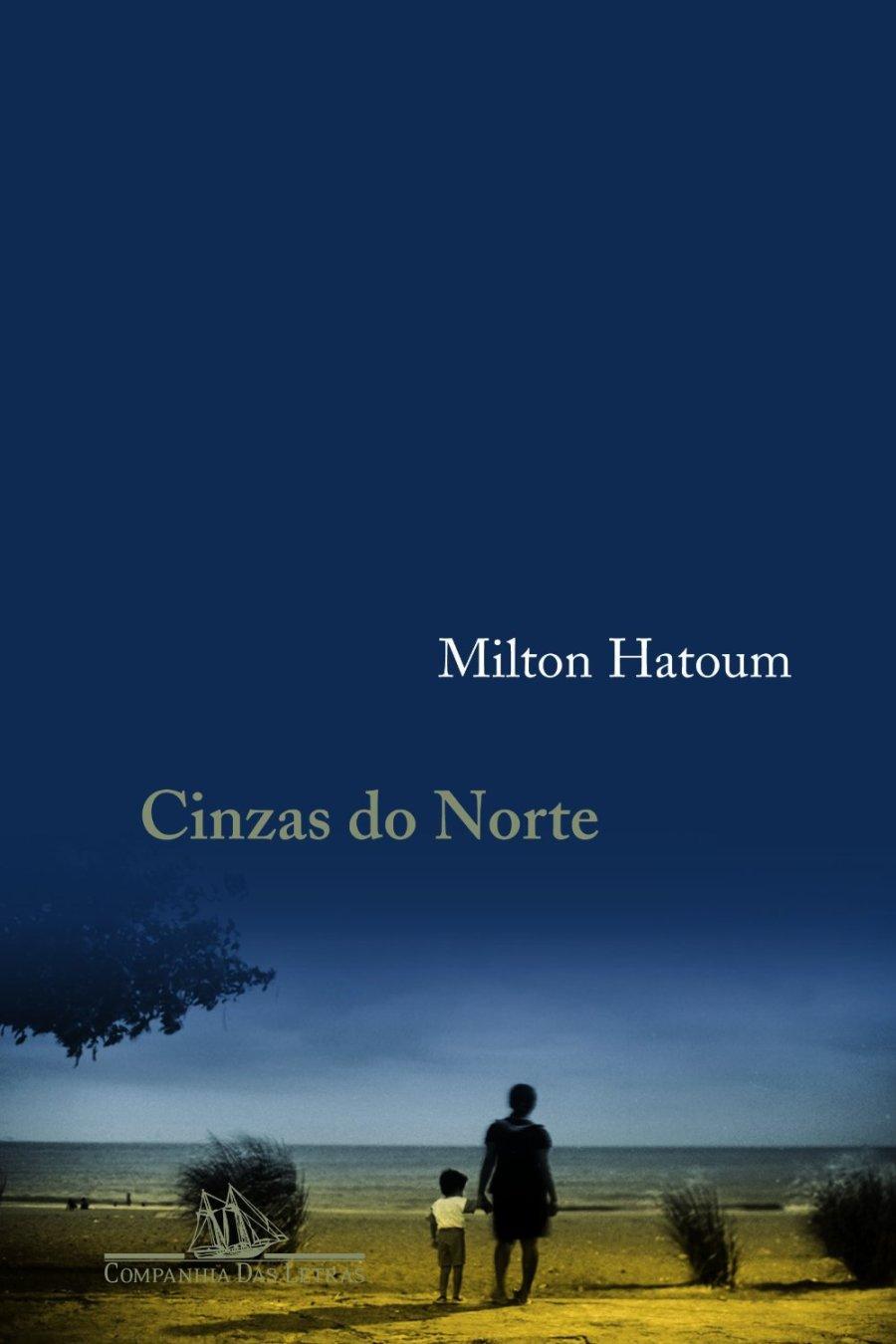 Cinzas do Norte - Milton Hatoum - Capa