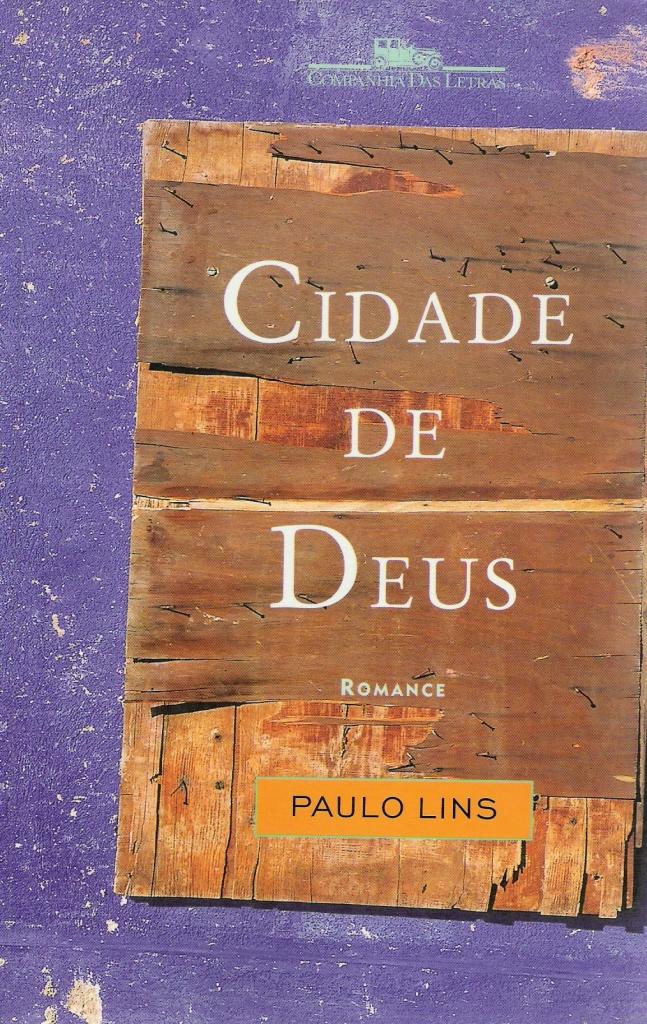 Cidade de Deus - Paulo Lins