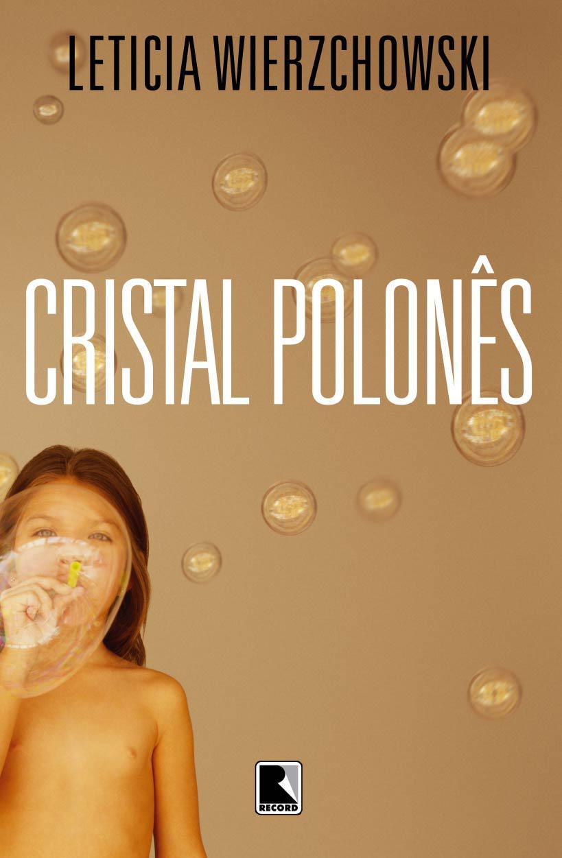 Baixar-Livro-Cristal-Polones-Letícia-Wierzchowski-em-PDF-ePub-e-Mobi-ou-ler-online.jpg