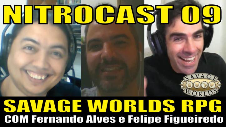 NITROCAST 09 - SAVAGE WORLDS
